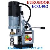 Máy khoan từ Euroboor ECO.40/2, máy khoan từ 40mm, khoan từ châu âu giá rẻ