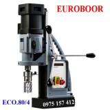 Máy khoan từ Euroboor ECO.80/4, khoan cắt 80mm, khoan xoắn 32mm