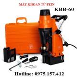 Máy khoan từ 60mm KBB-60, máy khoan từ Fein 1400W, khoan từ Germany giá rẻ.